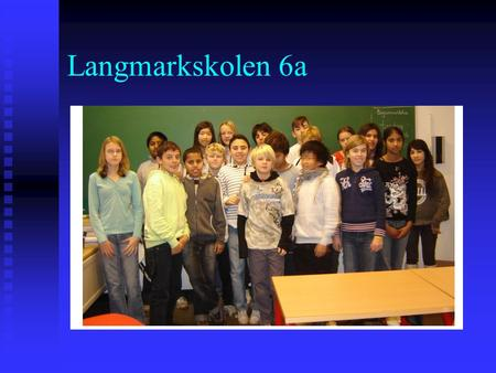 Langmarkskolen 6a. Flag  The name of the Danish flag is :  Dannebrog  The legend says at the Danish flag fell down from heaven.