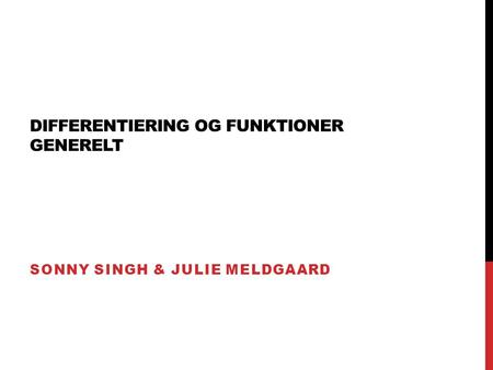 Differentiering og funktioner generelt