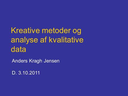 Kreative metoder og analyse af kvalitative data