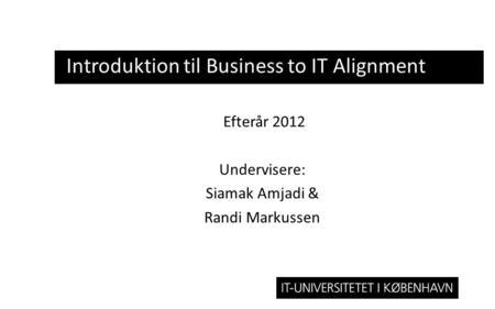 Introduktion til Business to IT Alignment