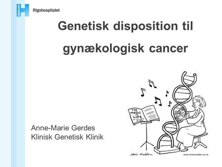 Genetisk disposition til gynækologisk cancer