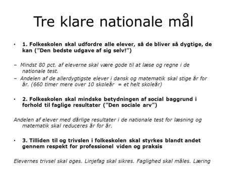 Tre klare nationale mål