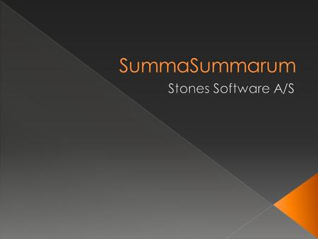 SummaSummarum Stones Software A/S.