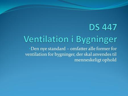 Ds 447 ventilation