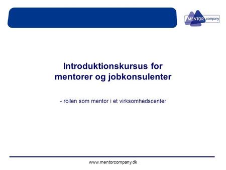 Introduktionskursus for mentorer og jobkonsulenter