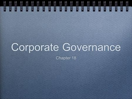 Corporate Governance Chapter 18. AMD: CEO Pay in Public and Private Firms Explain why executives might be paid more to run private companies than these.