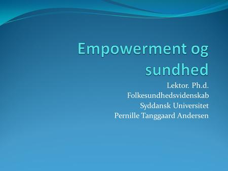 Empowerment og sundhed