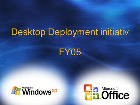 Desktop Deployment initiativ FY05. Operativsystemer i brug Support for Windows 95/98/NT4 er ophørt Windows XP SP2 bliver endnu et incitament til at.