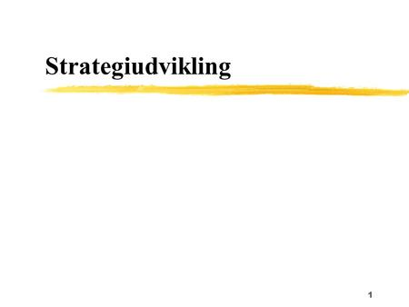 Strategiudvikling.