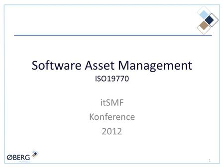 Software Asset Management ISO19770 itSMF Konference 2012 1.