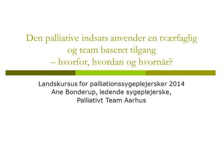 Landskursus for palliationssygeplejersker 2014