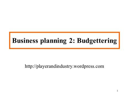 Business planning 2: Budgettering