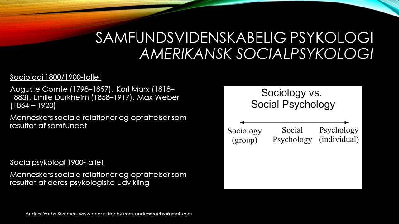 samfundsvidenskabelig psykologi amerikansk socialpsykologi