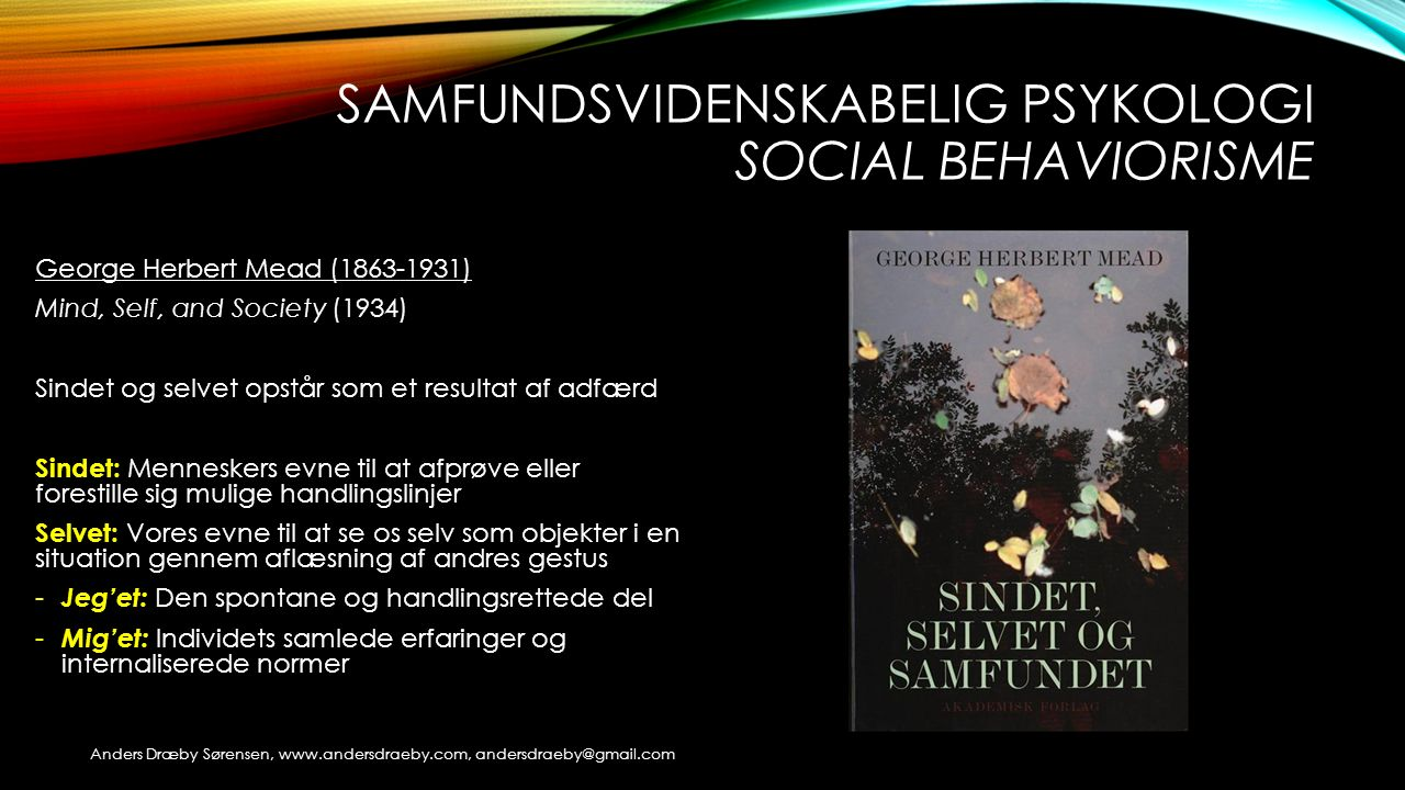 samfundsvidenskabelig psykologi social behaviorisme