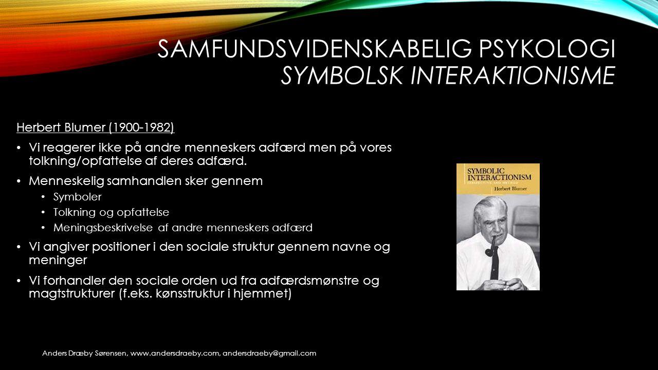 samfundsvidenskabelig psykologi symbolsk interaktionisme