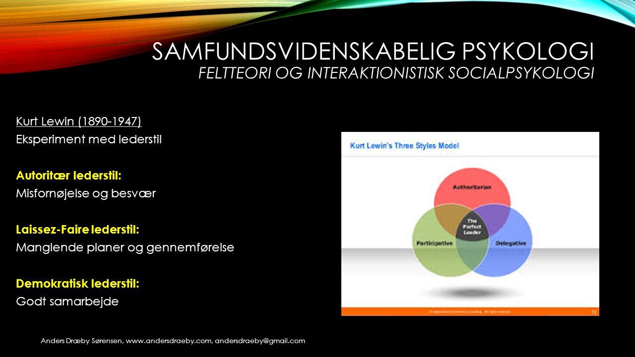 samfundsvidenskabelig psykologi feltteori og interaktionistisk socialpsykologi
