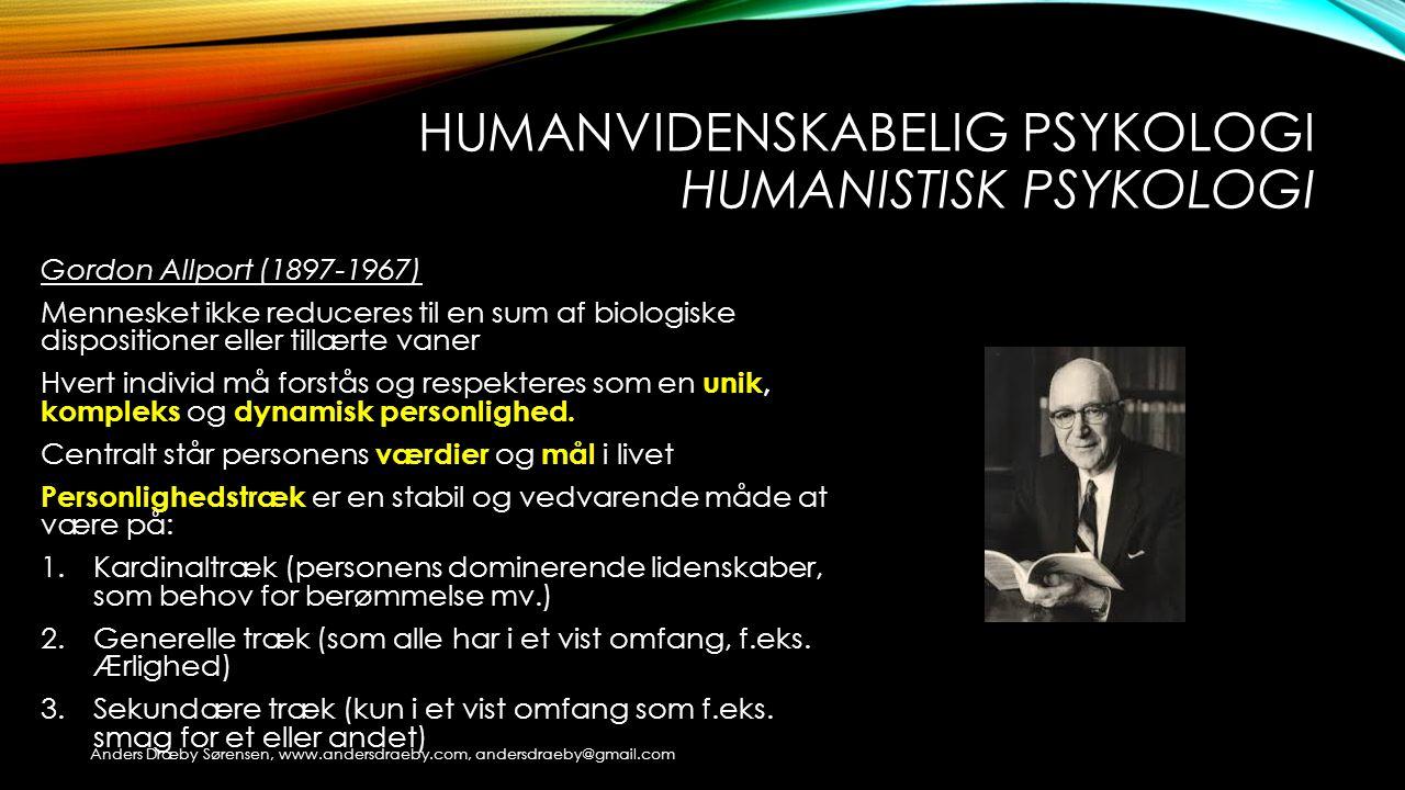 Humanvidenskabelig psykologi Humanistisk psykologi