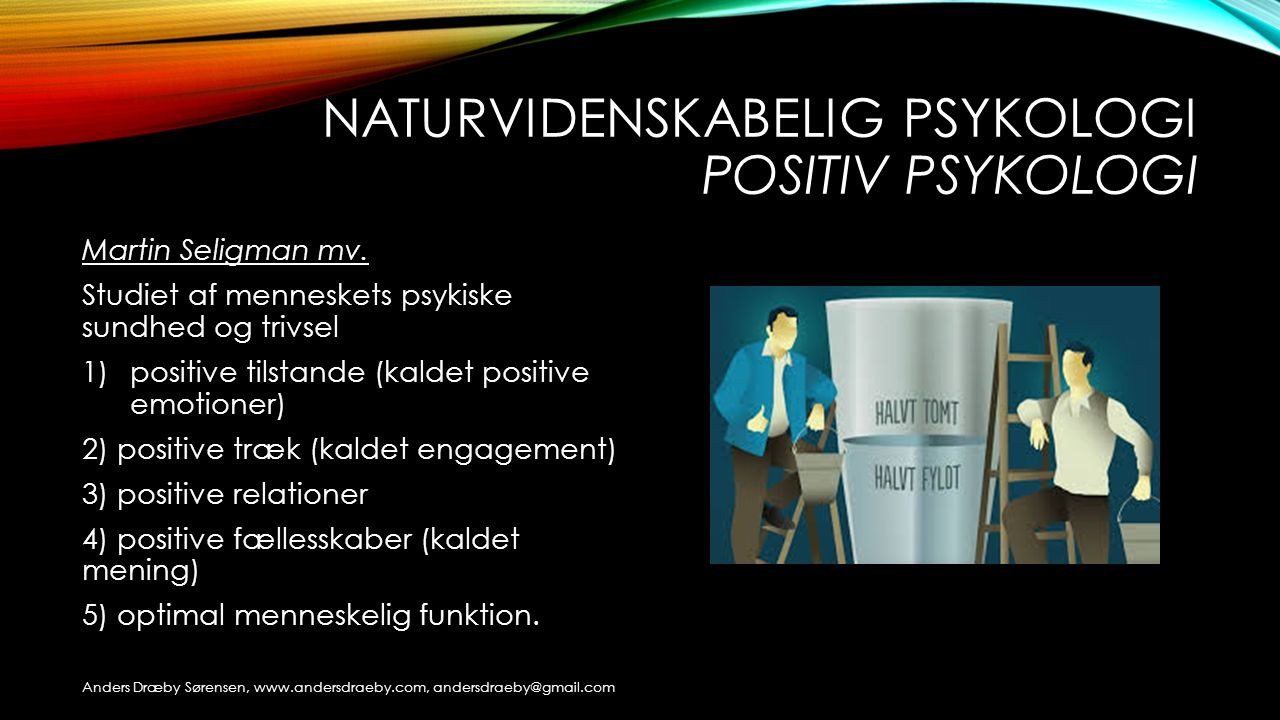 Naturvidenskabelig psykologi positiv psykologi
