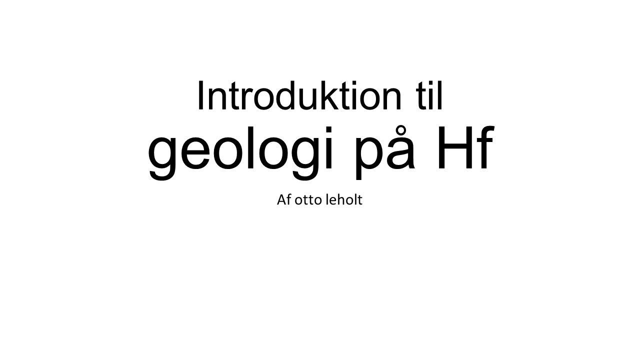 Introduktion til geologi på Hf