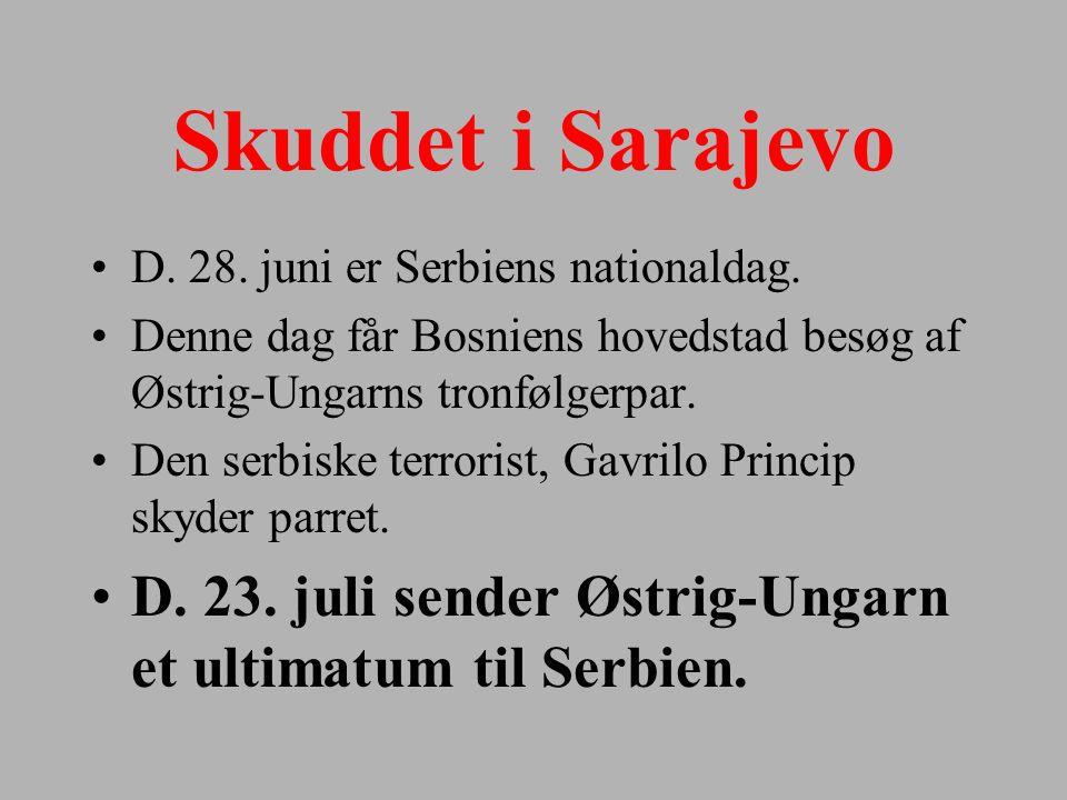 Skuddet i Sarajevo D. 28. juni er Serbiens nationaldag. Denne dag får Bosniens hovedstad besøg af Østrig-Ungarns tronfølgerpar.