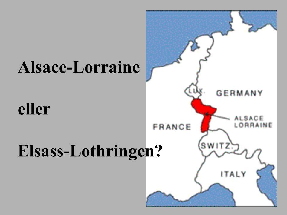 Alsace-Lorraine eller Elsass-Lothringen