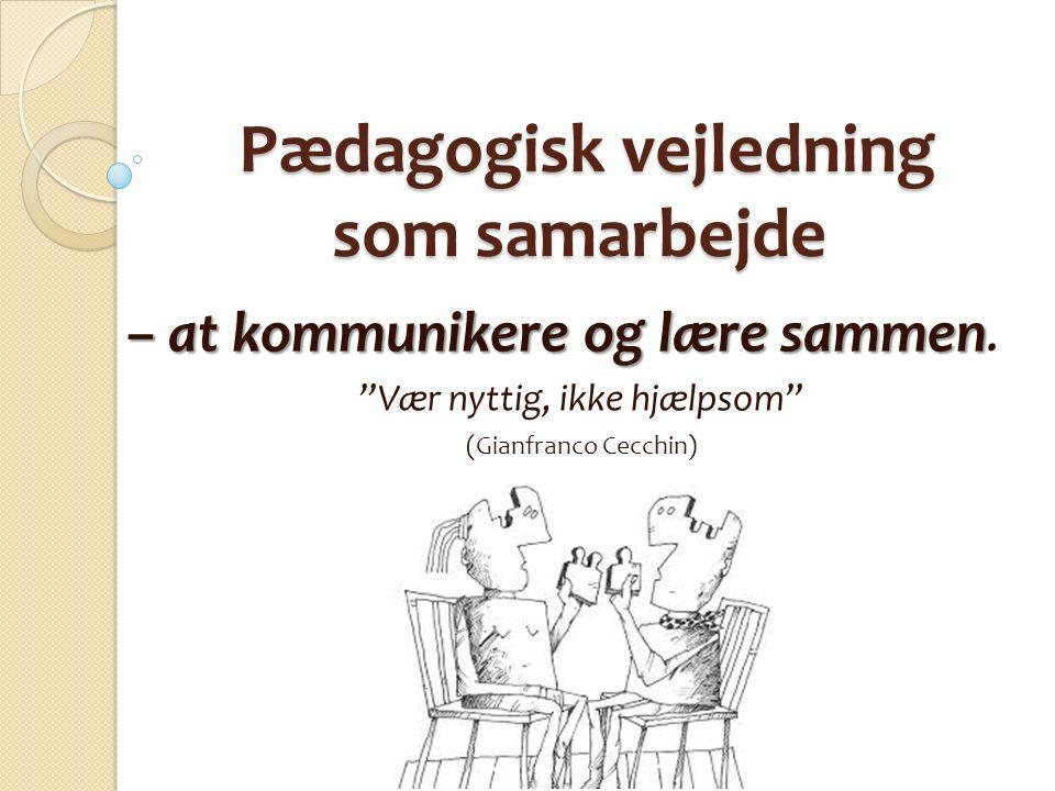 Pædagogisk vejledning som samarbejde