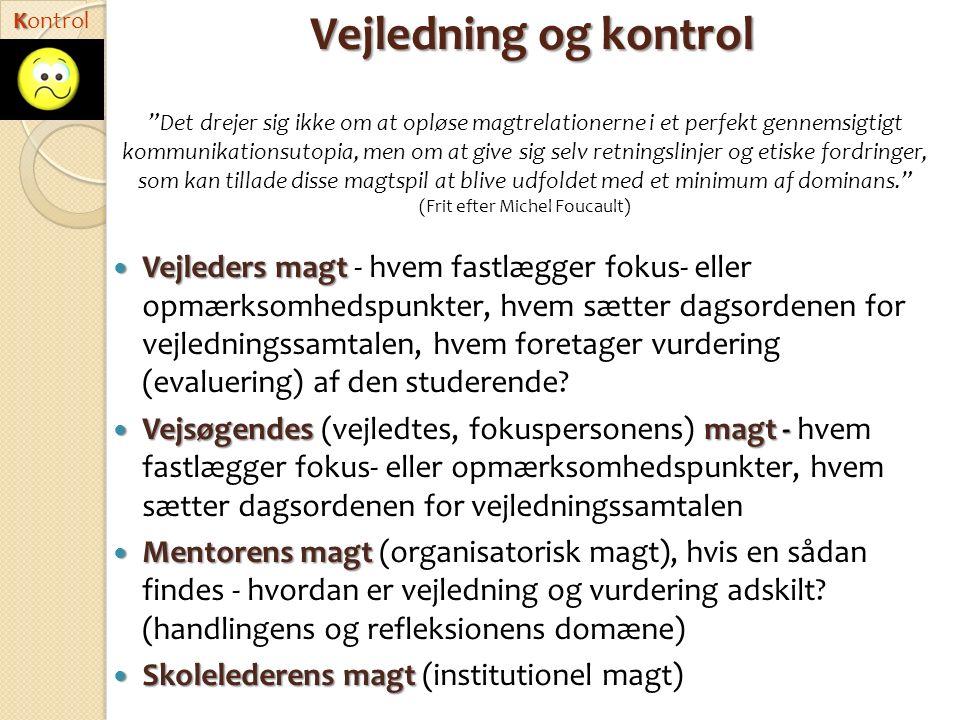 Kontrol Vejledning og kontrol.