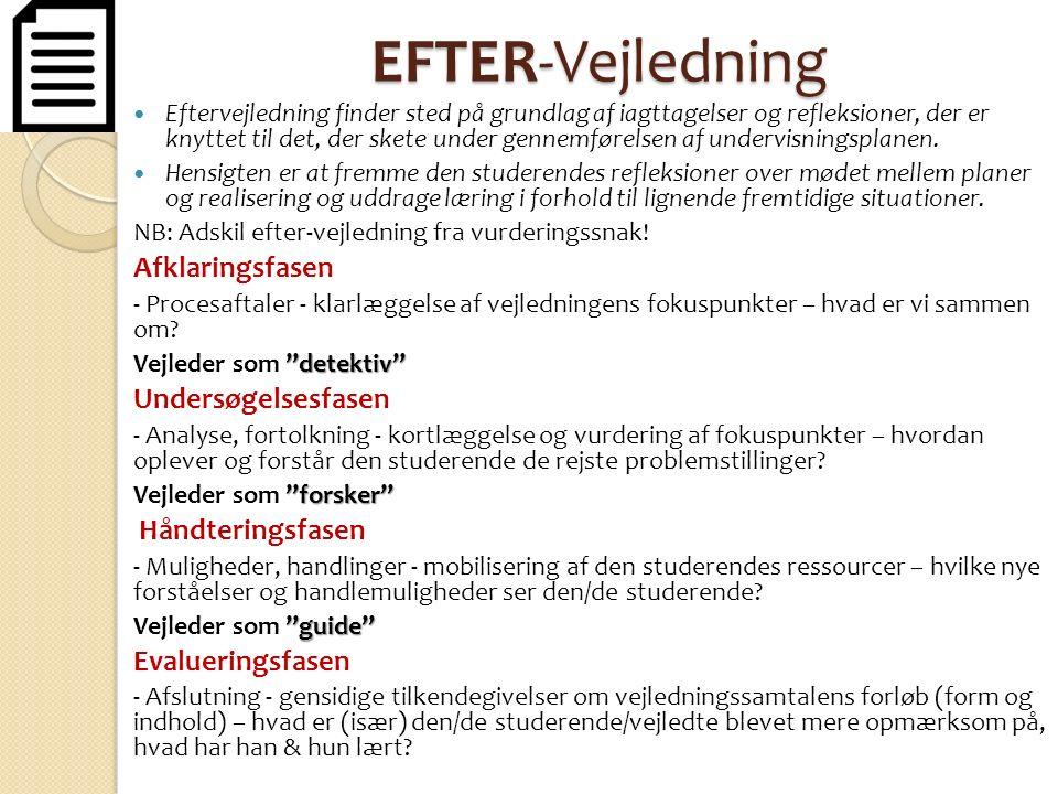 EFTER-Vejledning Afklaringsfasen Undersøgelsesfasen Evalueringsfasen