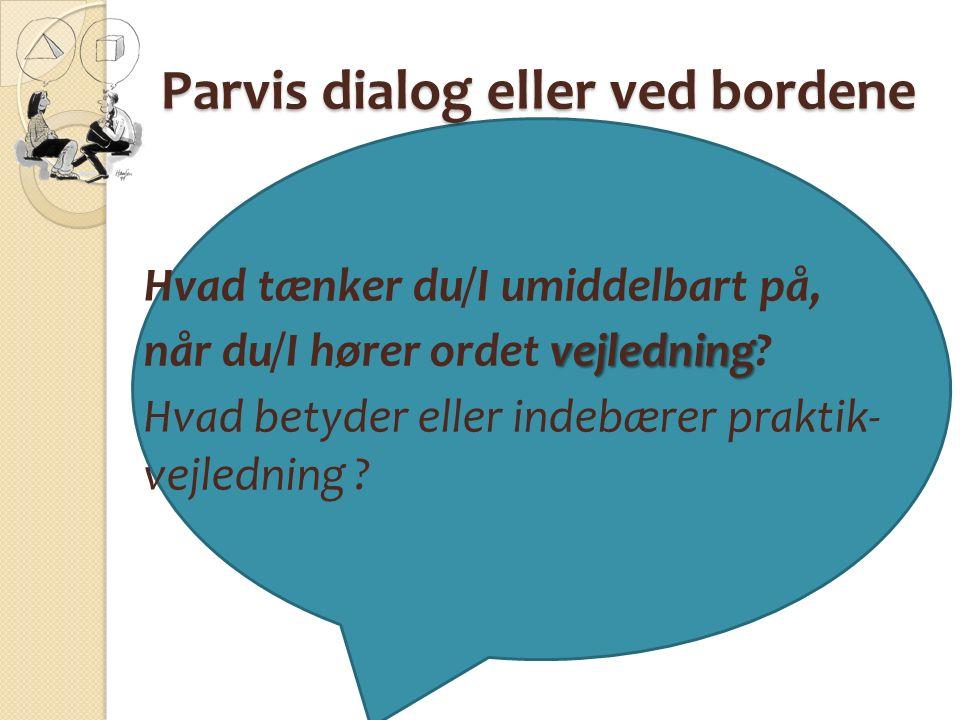 Parvis dialog eller ved bordene