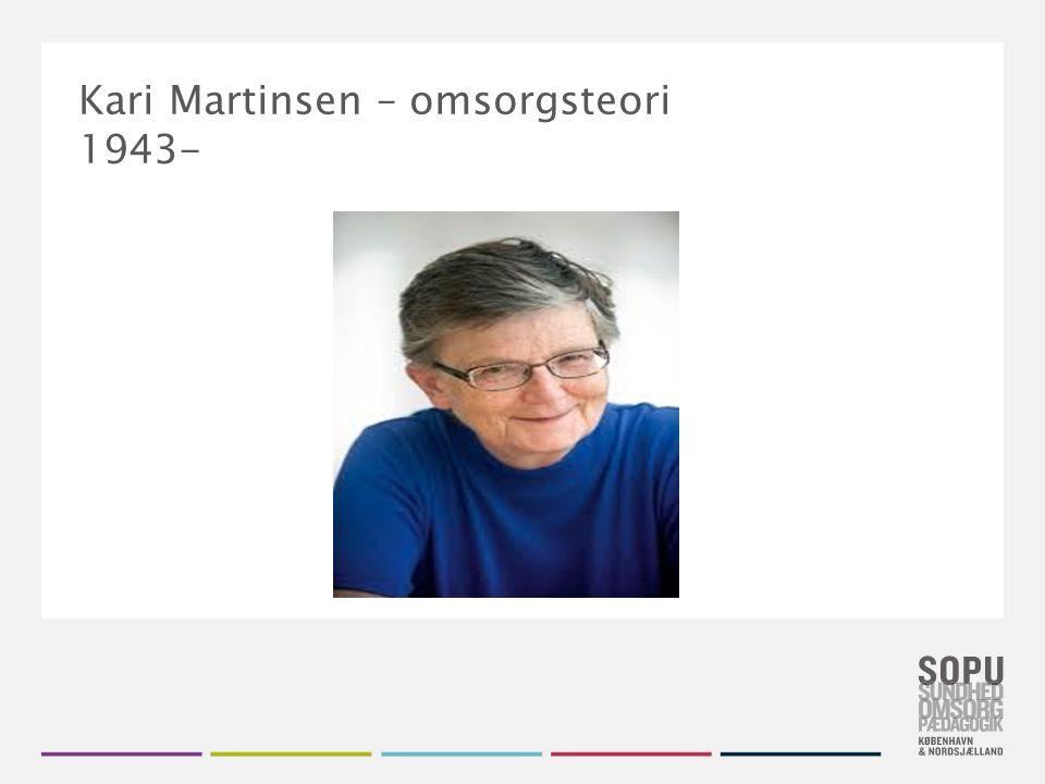 Kari Martinsen – omsorgsteori 1943-