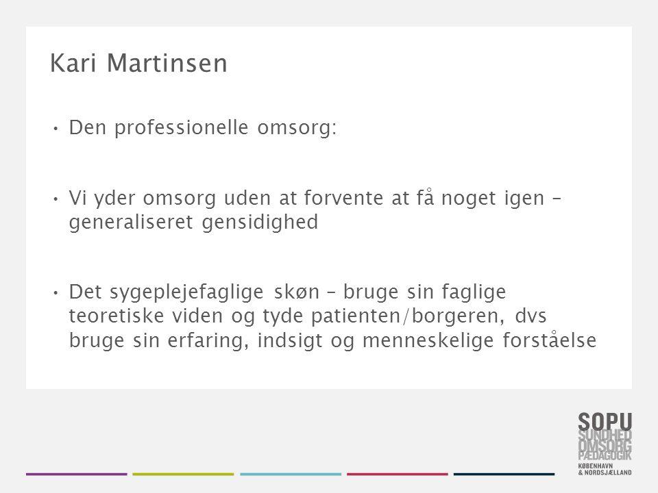 Kari Martinsen Den professionelle omsorg: