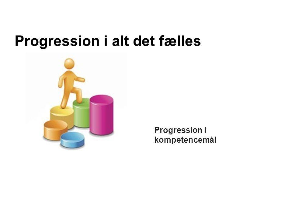 Progression i alt det fælles