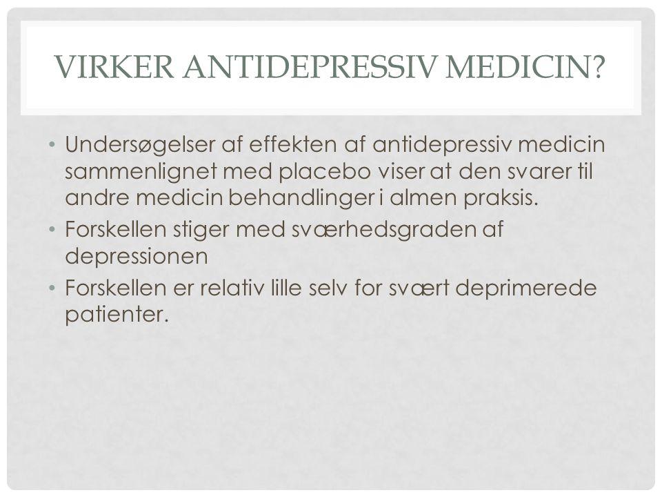 Virker Antidepressiv medicin