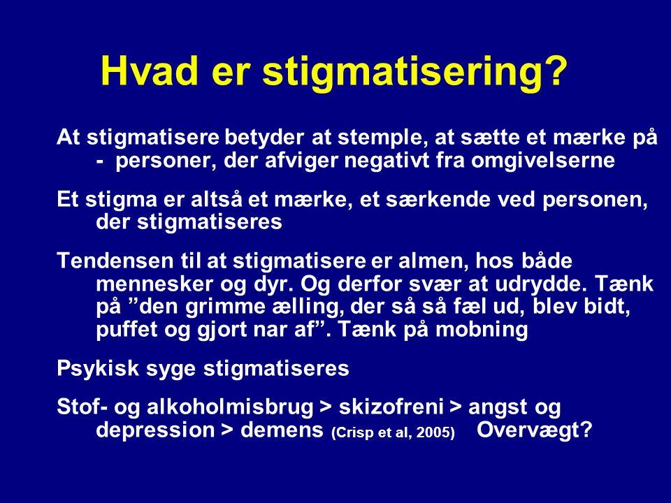 Hvad er stigmatisering