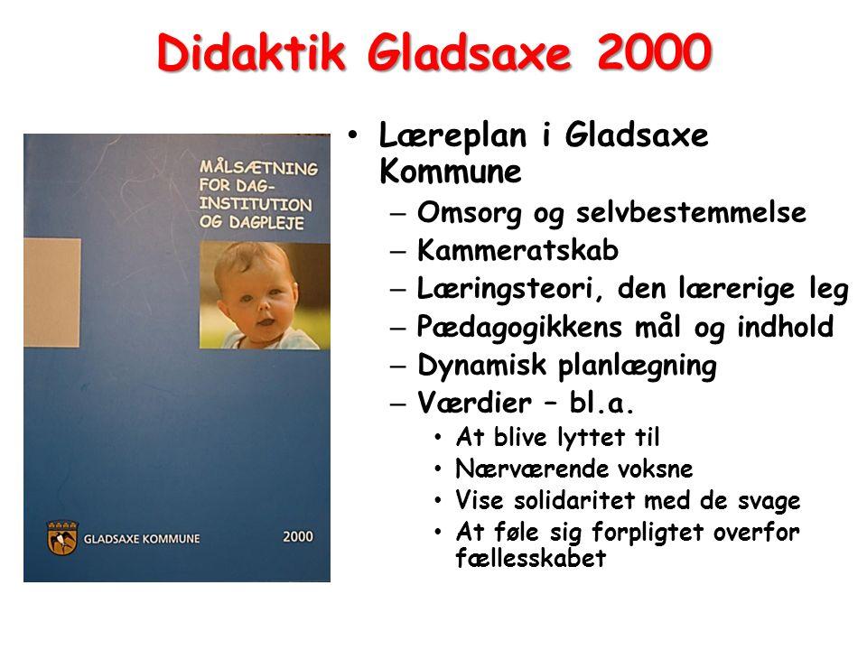 Didaktik Gladsaxe 2000 Læreplan i Gladsaxe Kommune
