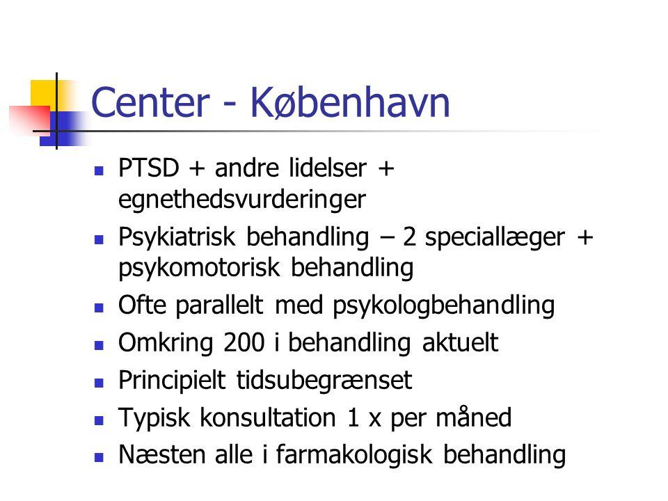 Center - København PTSD + andre lidelser + egnethedsvurderinger
