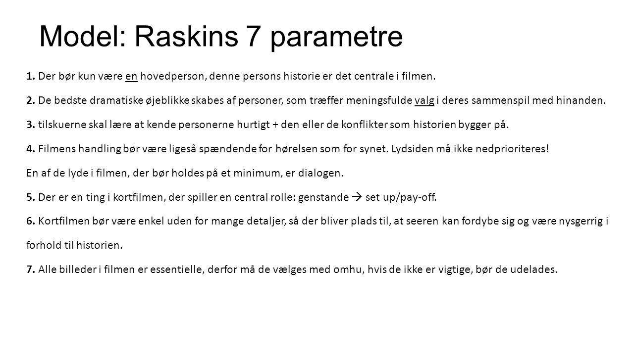 Model: Raskins 7 parametre