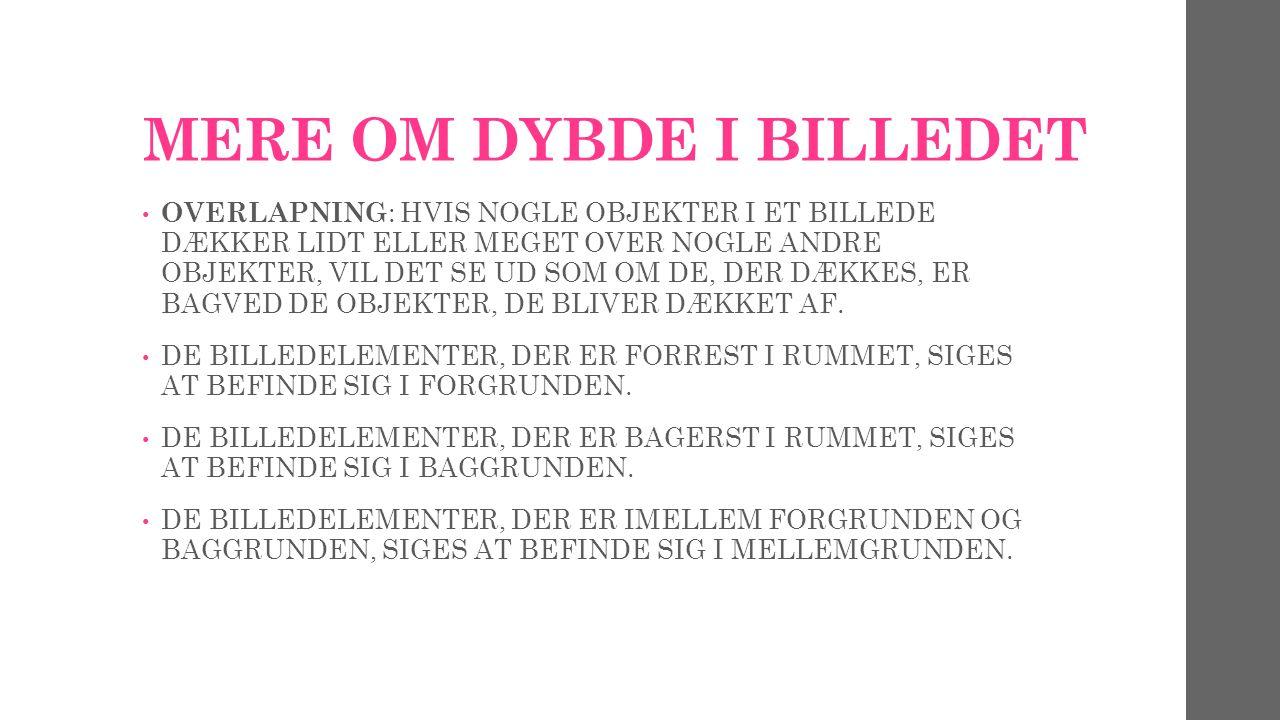 MERE OM DYBDE I BILLEDET