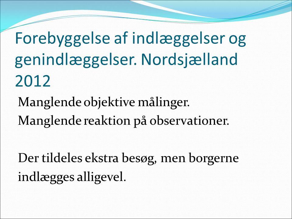 Forebyggelse af indlæggelser og genindlæggelser. Nordsjælland 2012