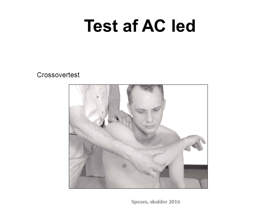 Test af AC led Crossovertest Speam, skulder 2016