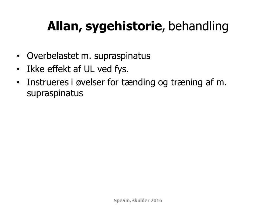 Allan, sygehistorie, behandling
