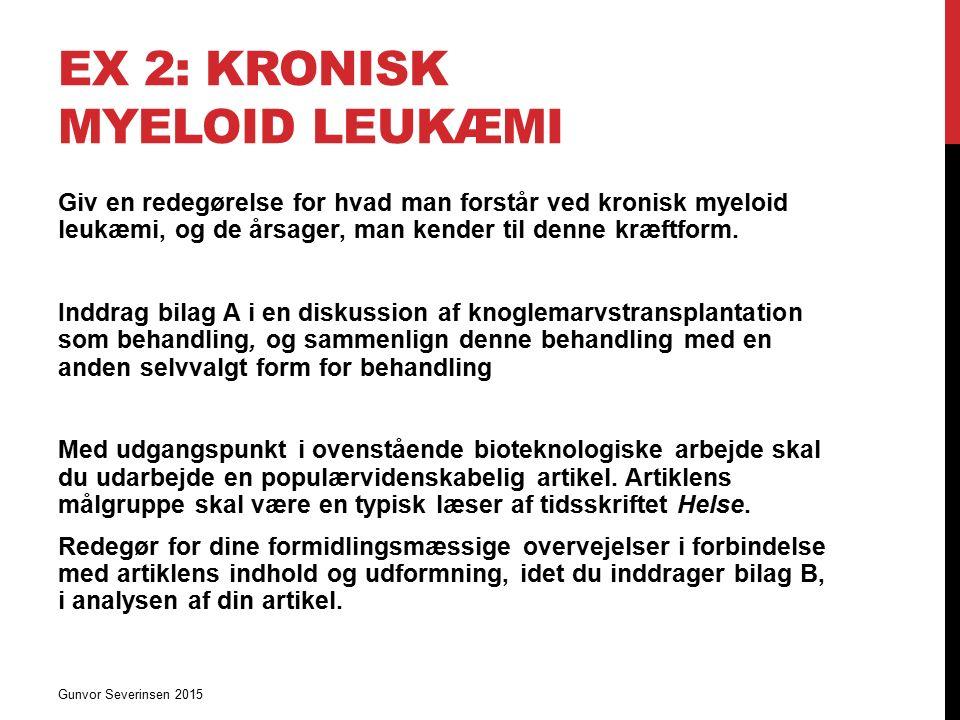 Ex 2: Kronisk myeloid leukæmi