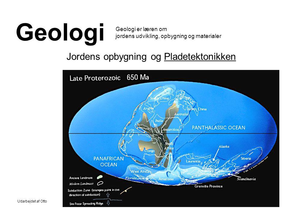 Geologi er læren om jordens udvikling, opbygning og materialer