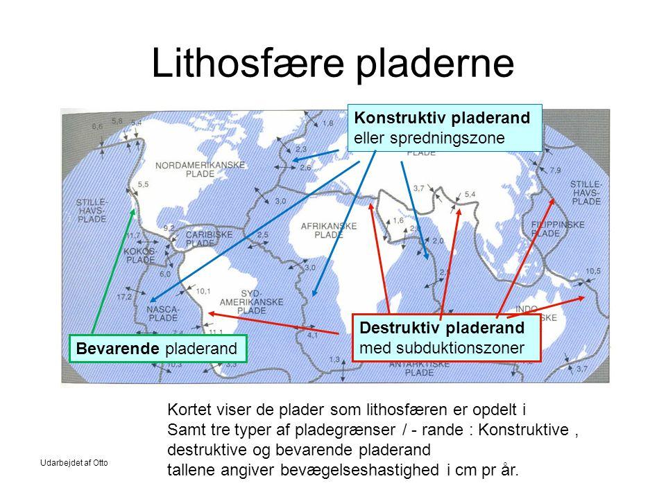 Lithosfære pladerne Konstruktiv pladerand eller spredningszone