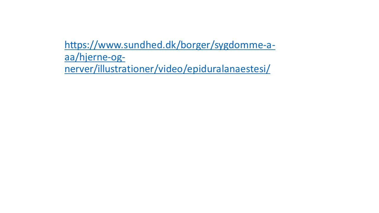 https://www.sundhed.dk/borger/sygdomme-a- aa/hjerne-og- nerver/illustrationer/video/epiduralanaestesi/