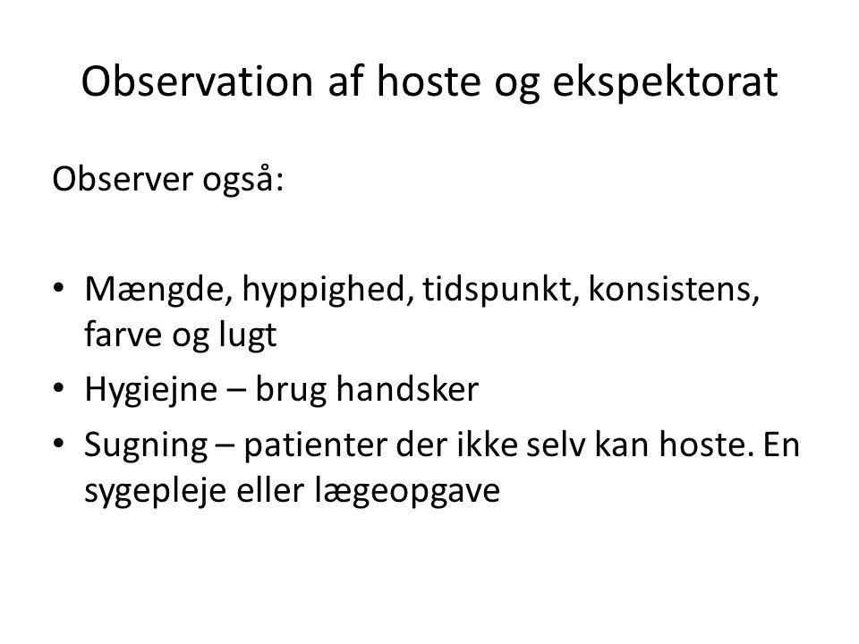 Observation af hoste og ekspektorat
