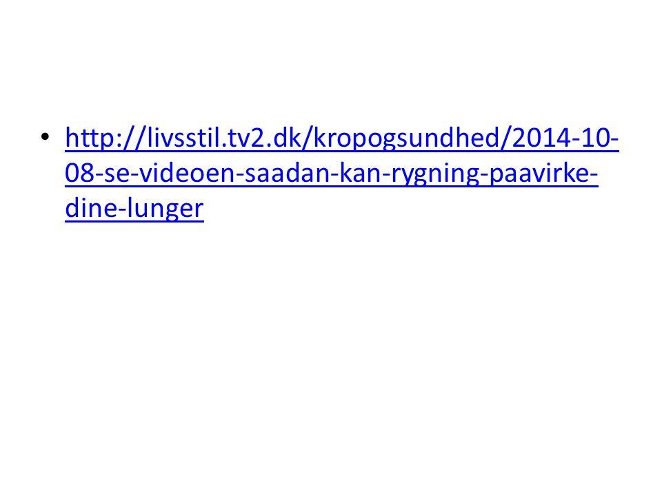 http://livsstil.tv2.dk/kropogsundhed/2014-10-08-se-videoen-saadan-kan-rygning-paavirke-dine-lunger