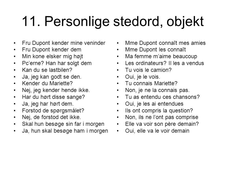 11. Personlige stedord, objekt