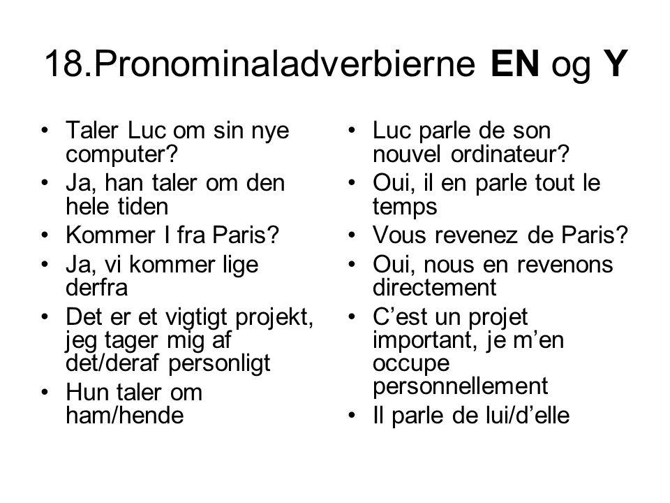 18.Pronominaladverbierne EN og Y