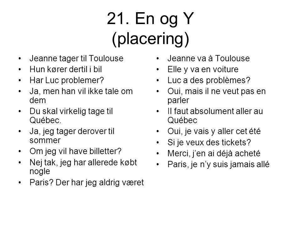 21. En og Y (placering) Jeanne tager til Toulouse